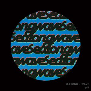 Sea Long / Wave